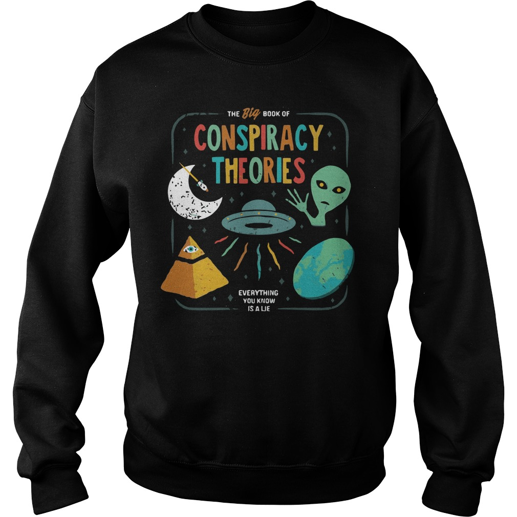 Big Book Conspiracy Theories Everything Know Lie Sweater