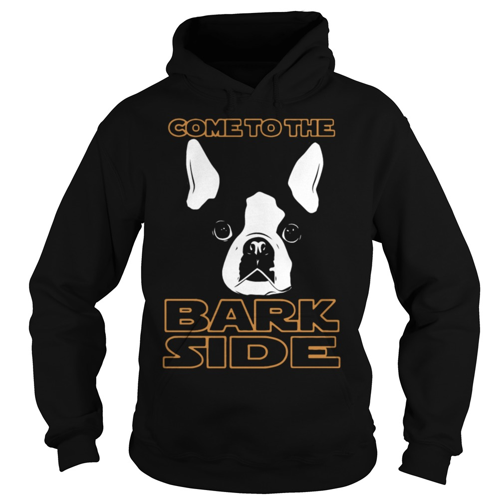 Come To The Bark Side Dog Lover Hoodie