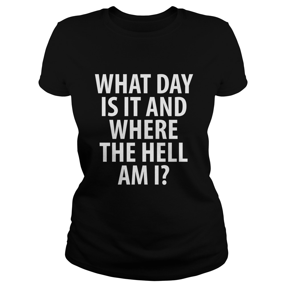 Day Hell Drinking Ladies Tee