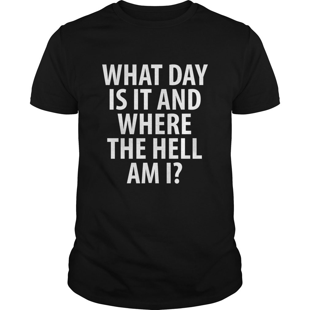 Day Hell Drinking Shirt