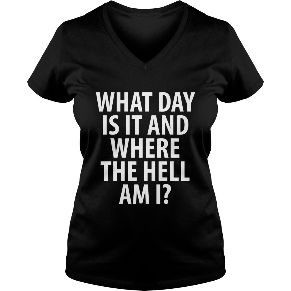 Day Hell Drinking V Neck T Shirt