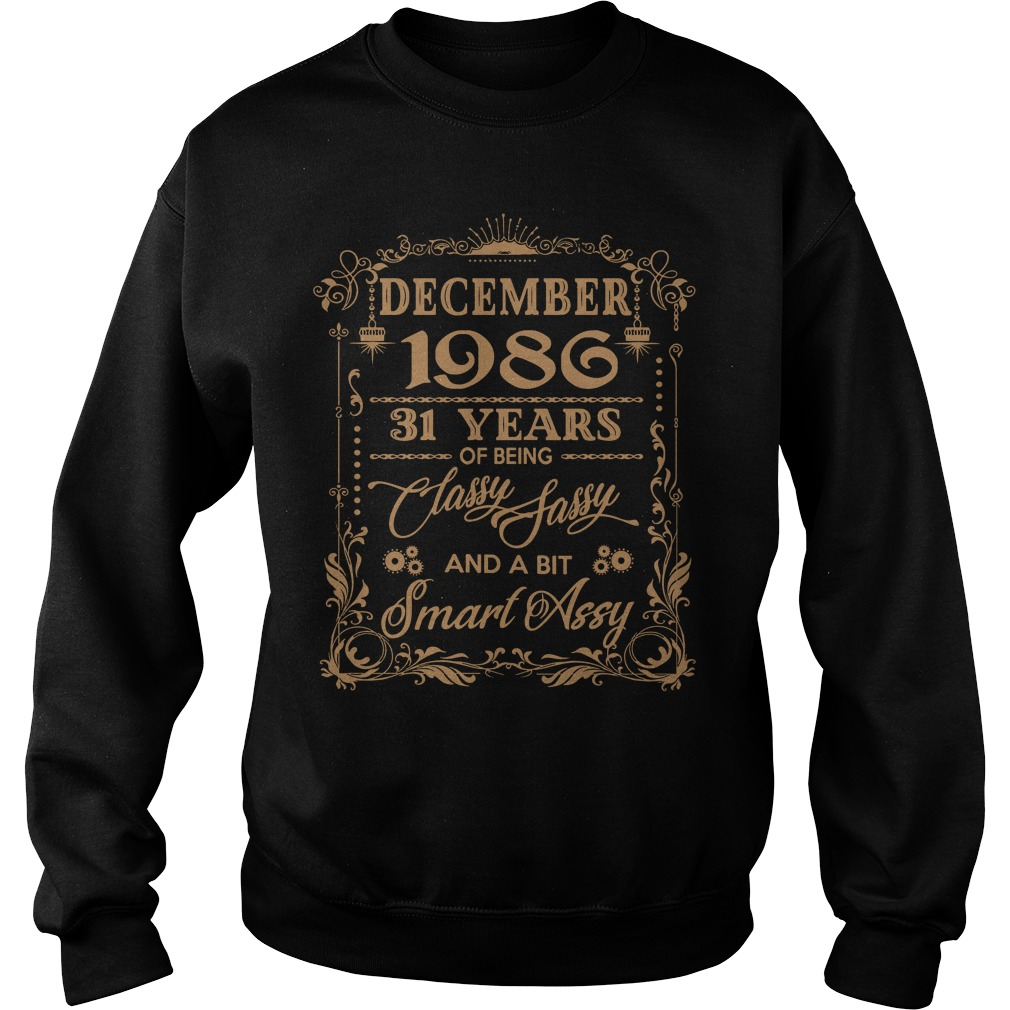 December 1986 31 Years Classy Sassy Bit Smart Assy Sweater