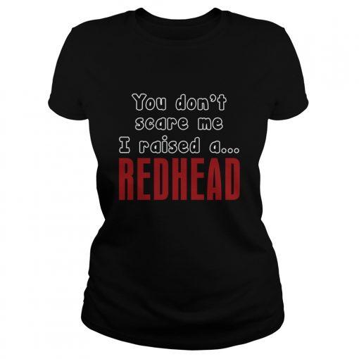 Dont Scare Raised Redhead Ladies Tee