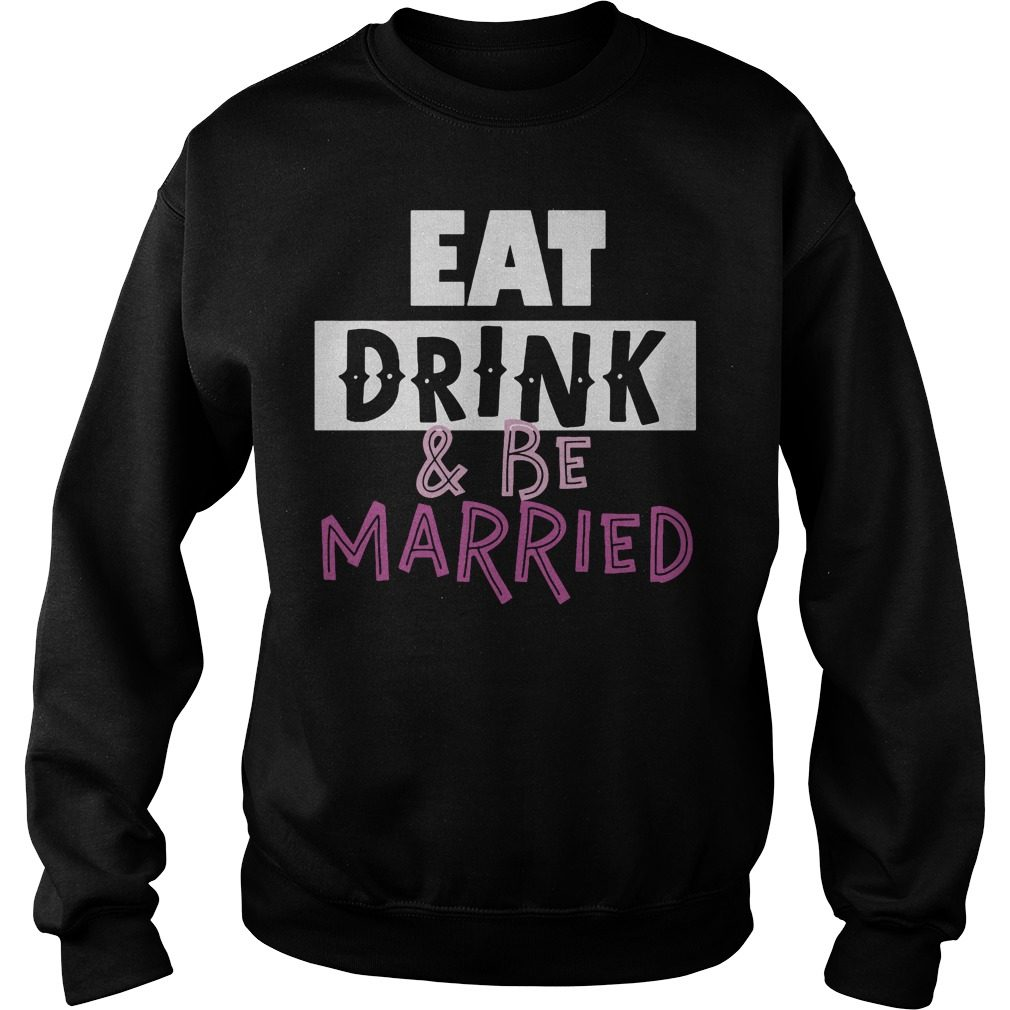 Eat Drink Married Sweater