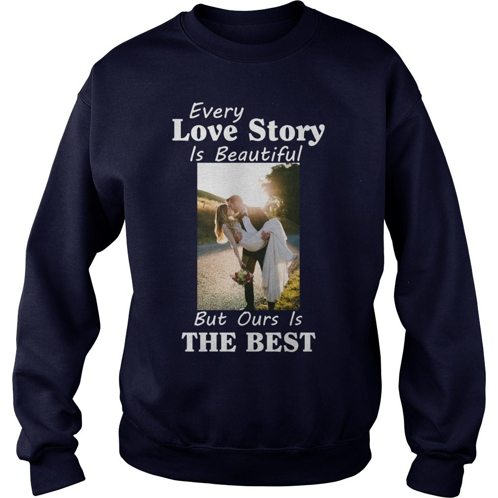 Every Love Story Beautiful Best Sweater