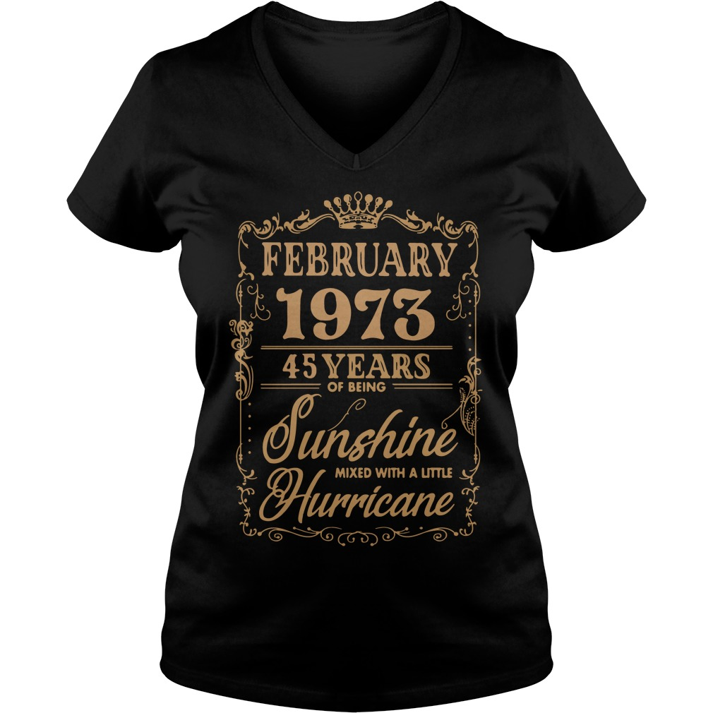 February 1973 45 Years Of Being Sunshine Mixed With A Little Hurricane V-neck t-shirt