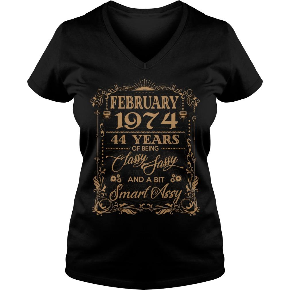 February 1974 44 Years Classy Sassy Bit Smart Assy V Neck T Shirt