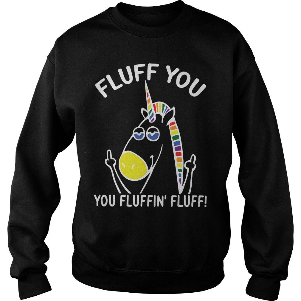 Fluff Fluffin Fluff Funny Juniors Sweater