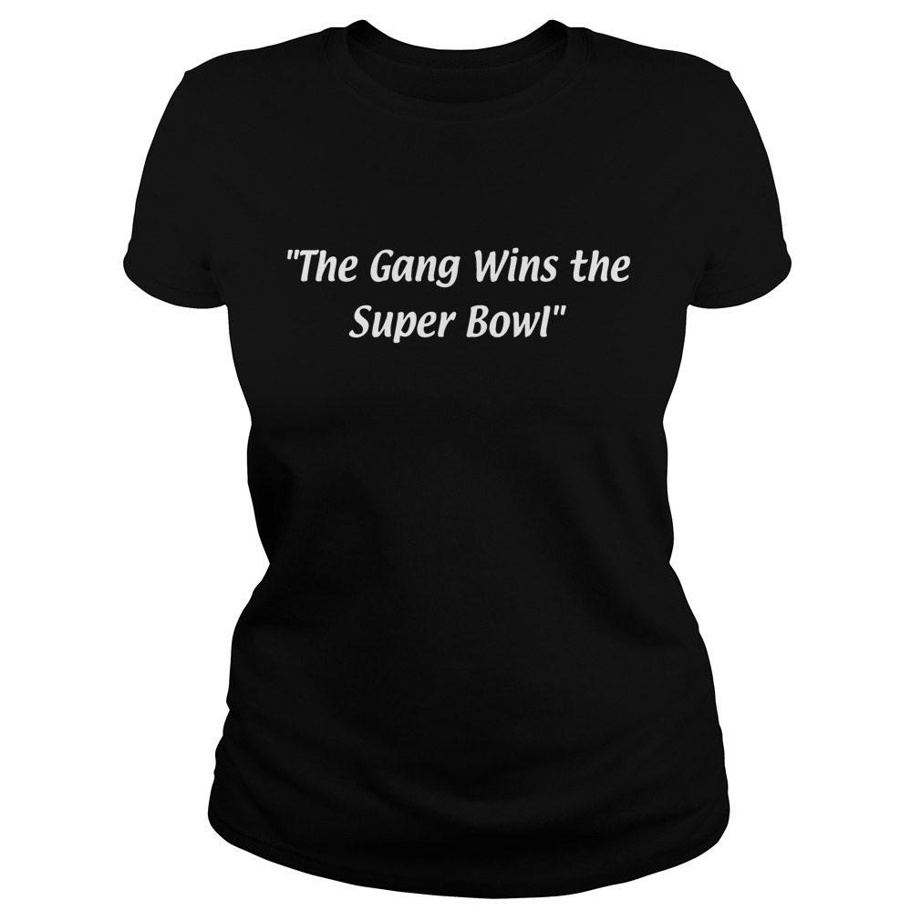 Gang Wins Super Bowl Ladies Tee