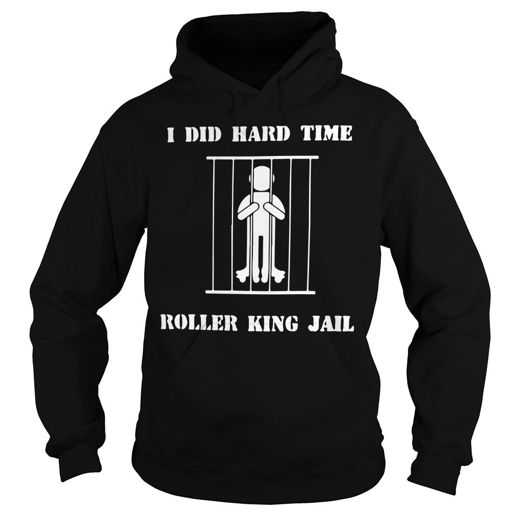 Hard Time Roller King Jail Hoodie