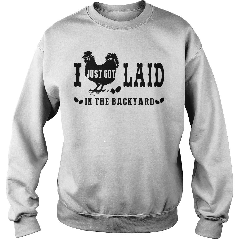 Just Got Laid Backyard Sweater