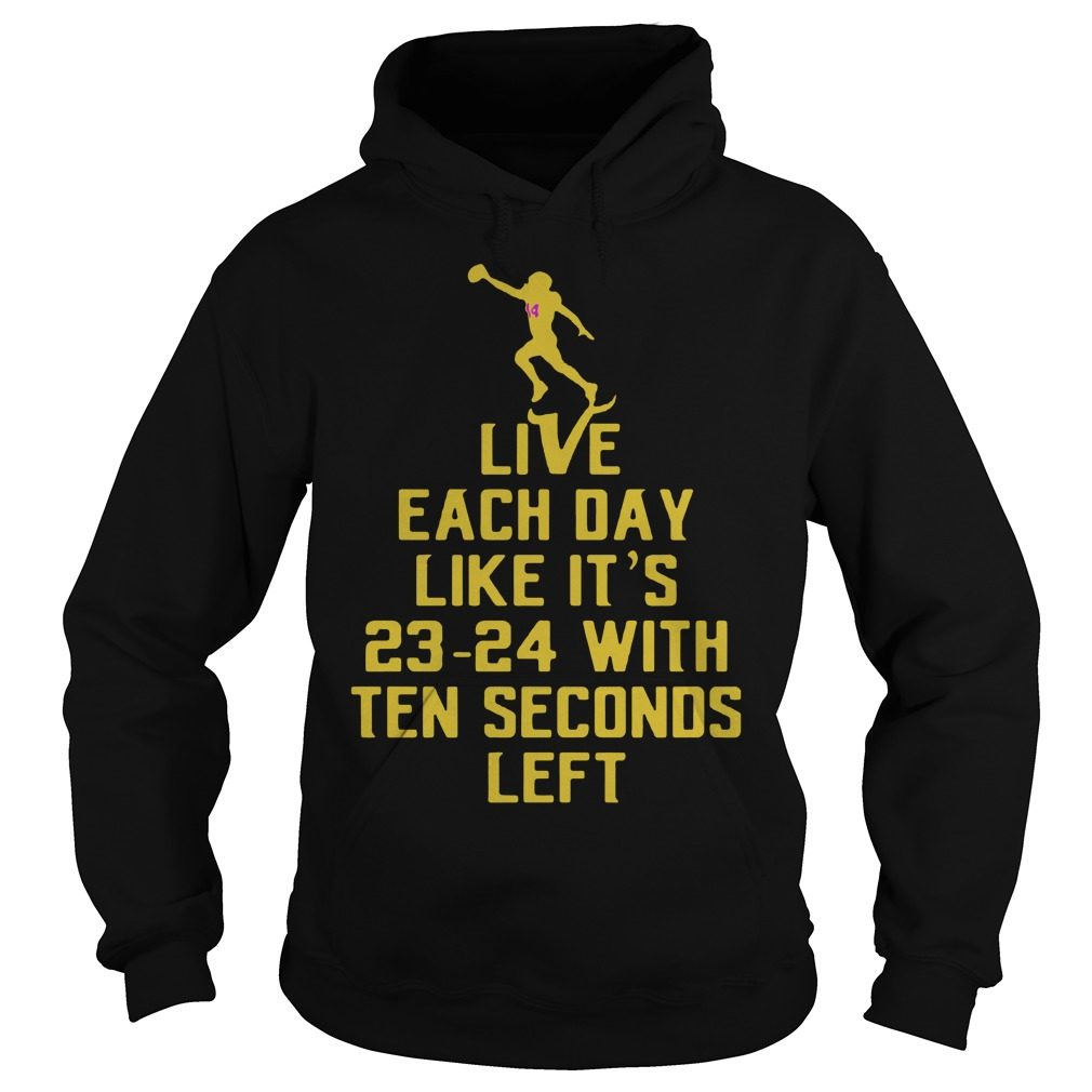 Live Day Like 23 24 Ten Seconds Left Hoodie