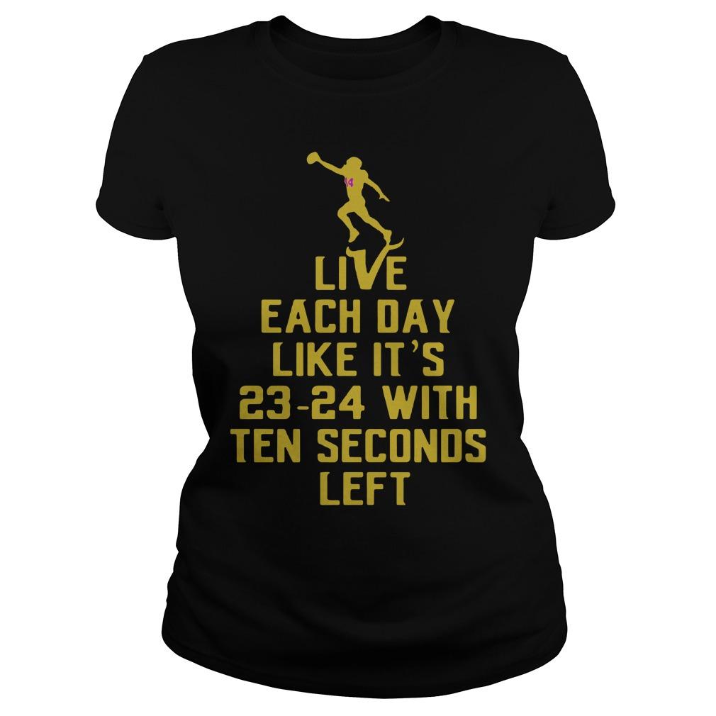 Live Day Like 23 24 Ten Seconds Left Ladies Tee