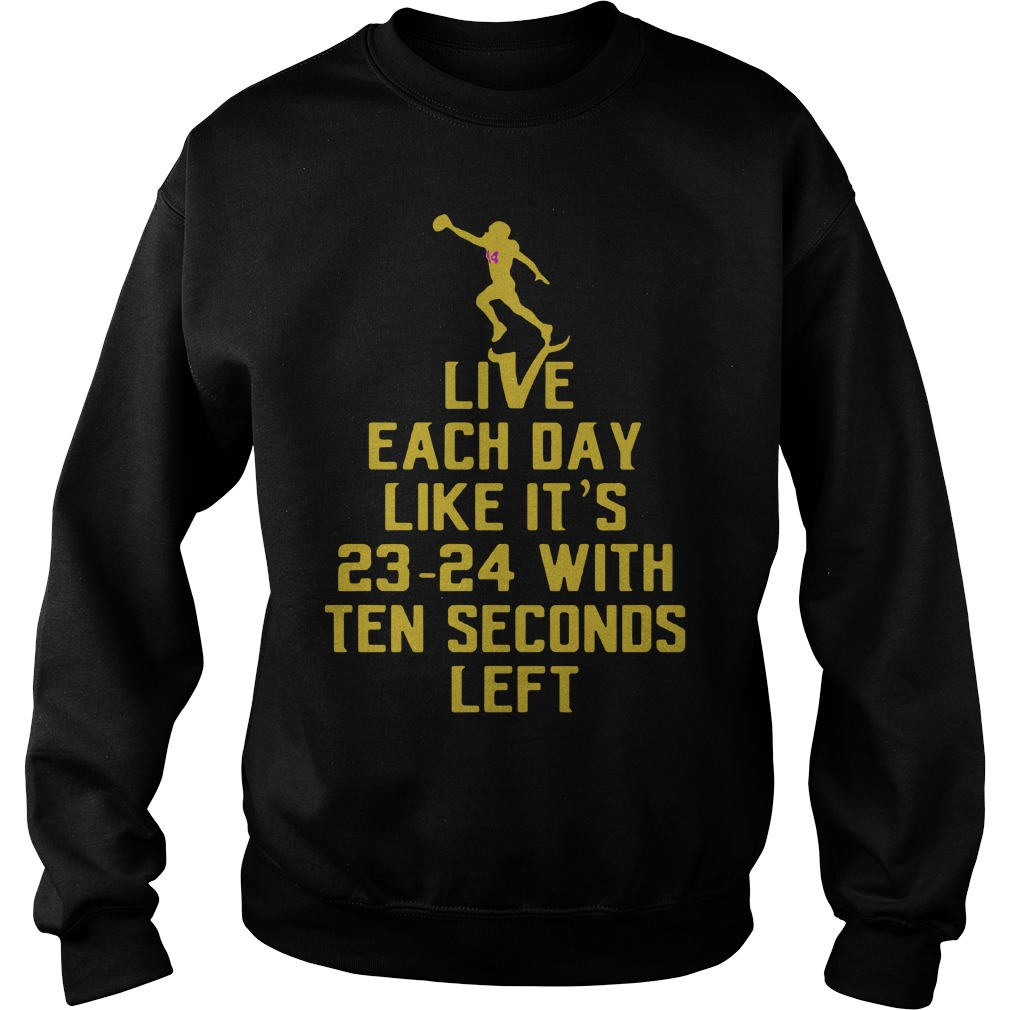 Live Day Like 23 24 Ten Seconds Left Sweater