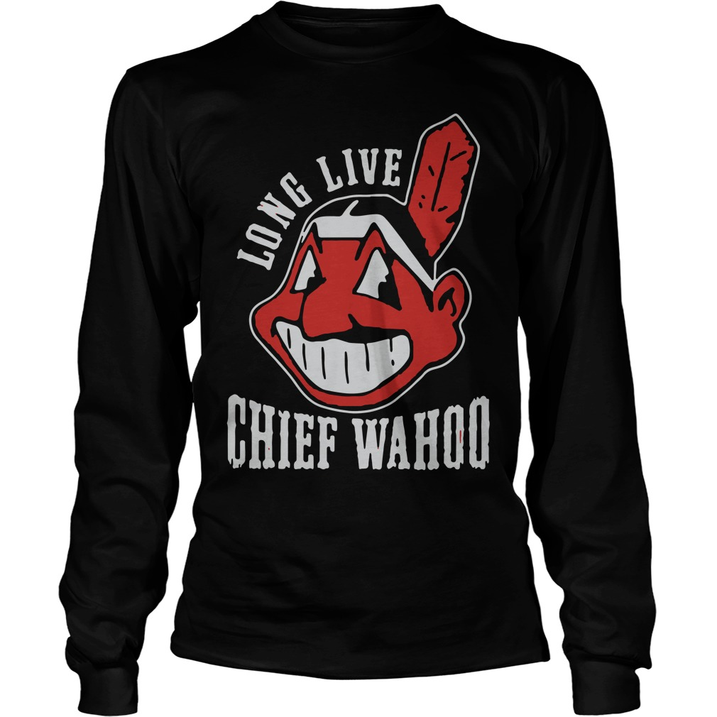 Long live chief wahoo Longsleeve Tee