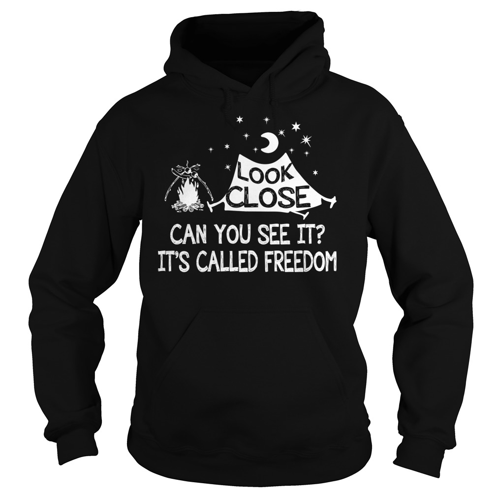 Look Close Can See Called Freedom Hoodie