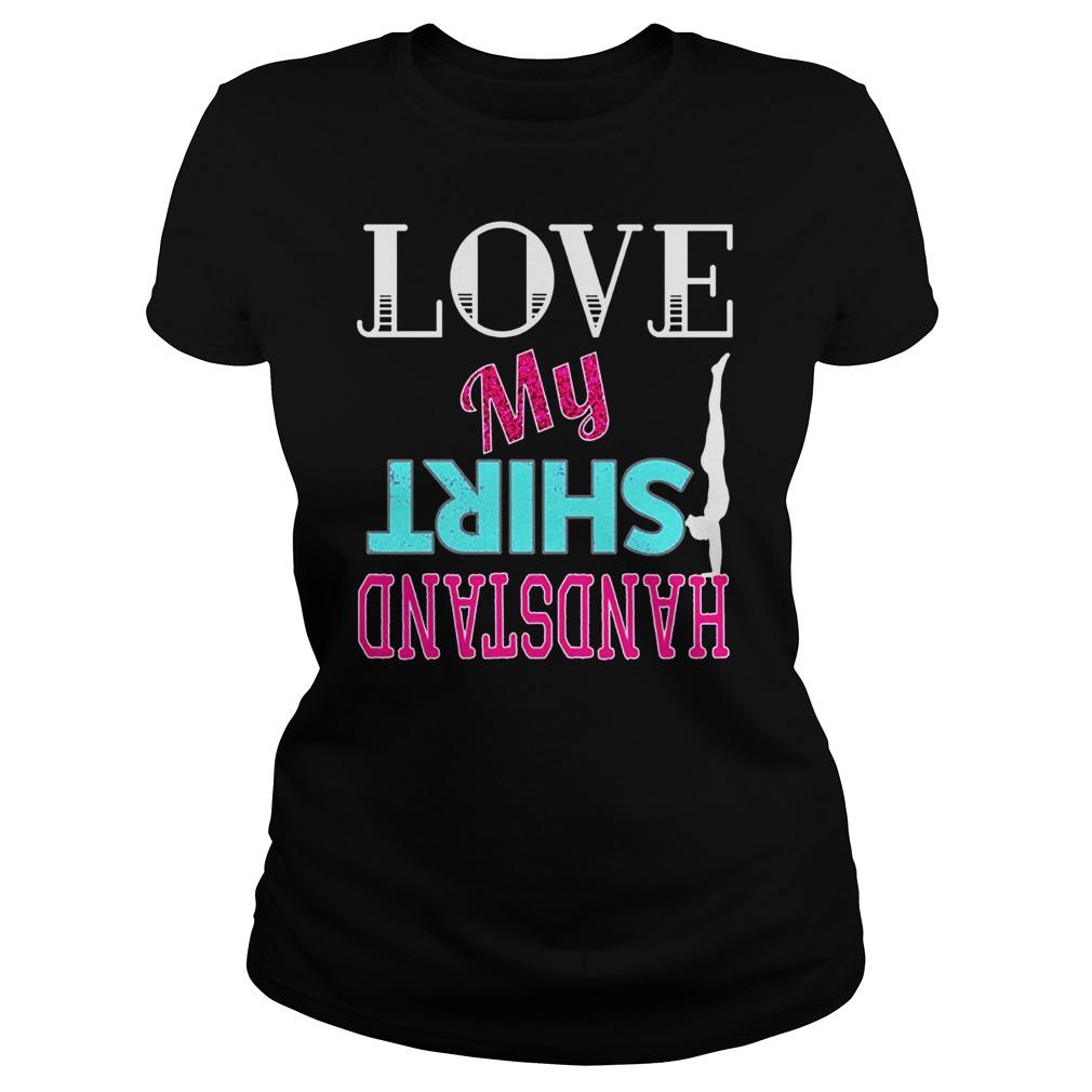 Love Shirt Handstand Ladies Tee