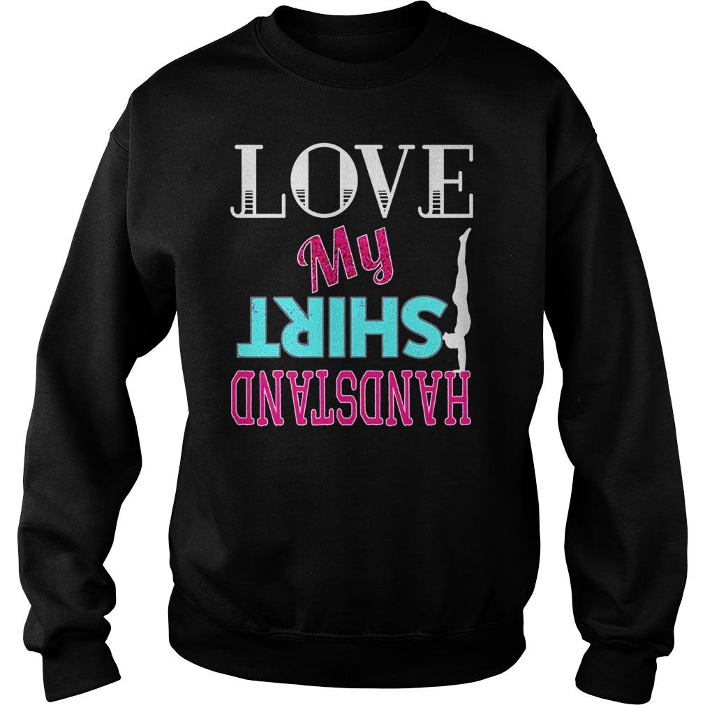 Love Shirt Handstand Sweater