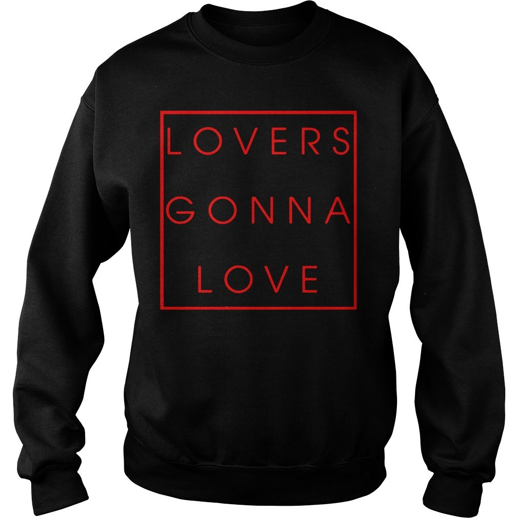 Lovers Gonna Love Sweater