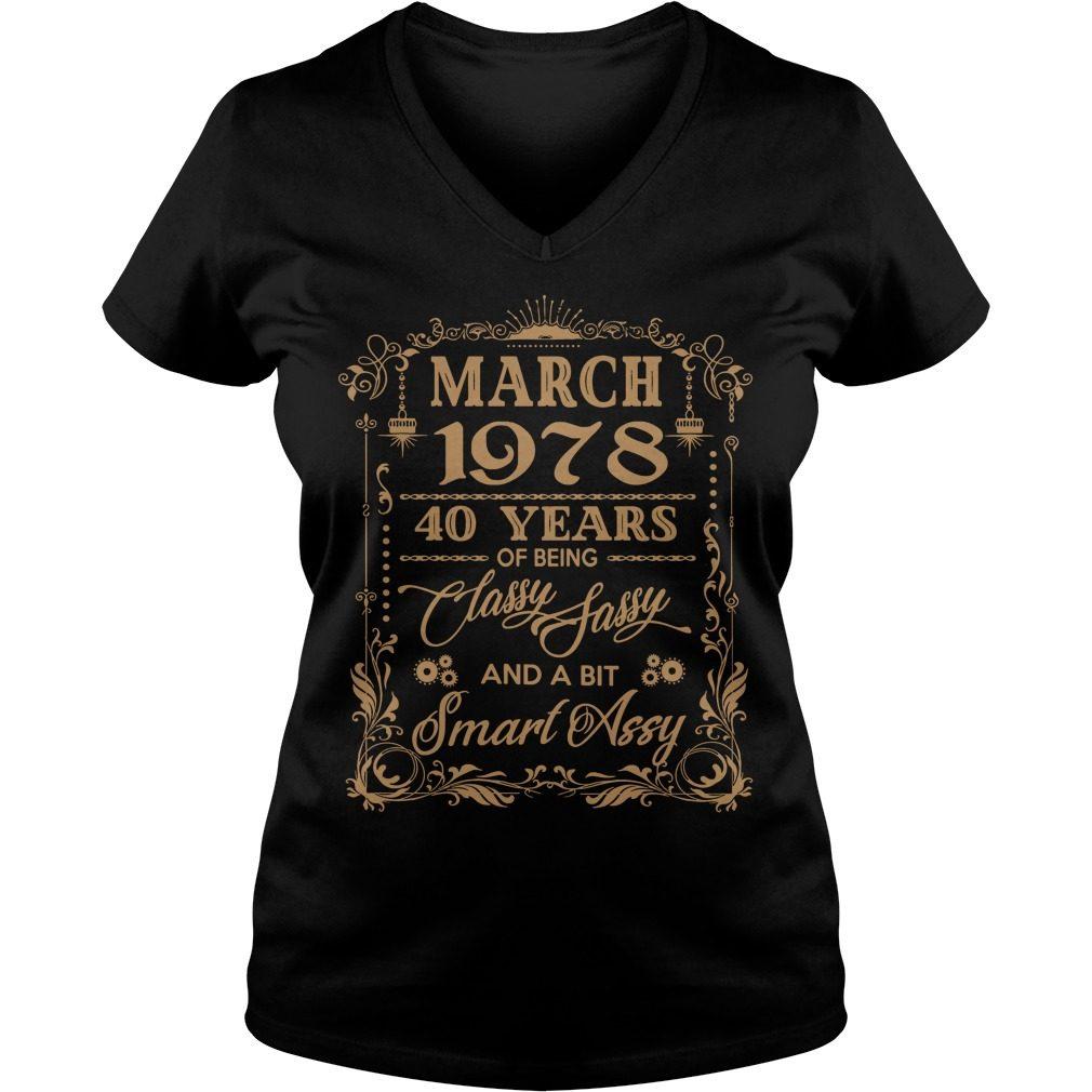 March 1978 40 Years Classy Sassy Bit Smart Assy V Neck T Shirt