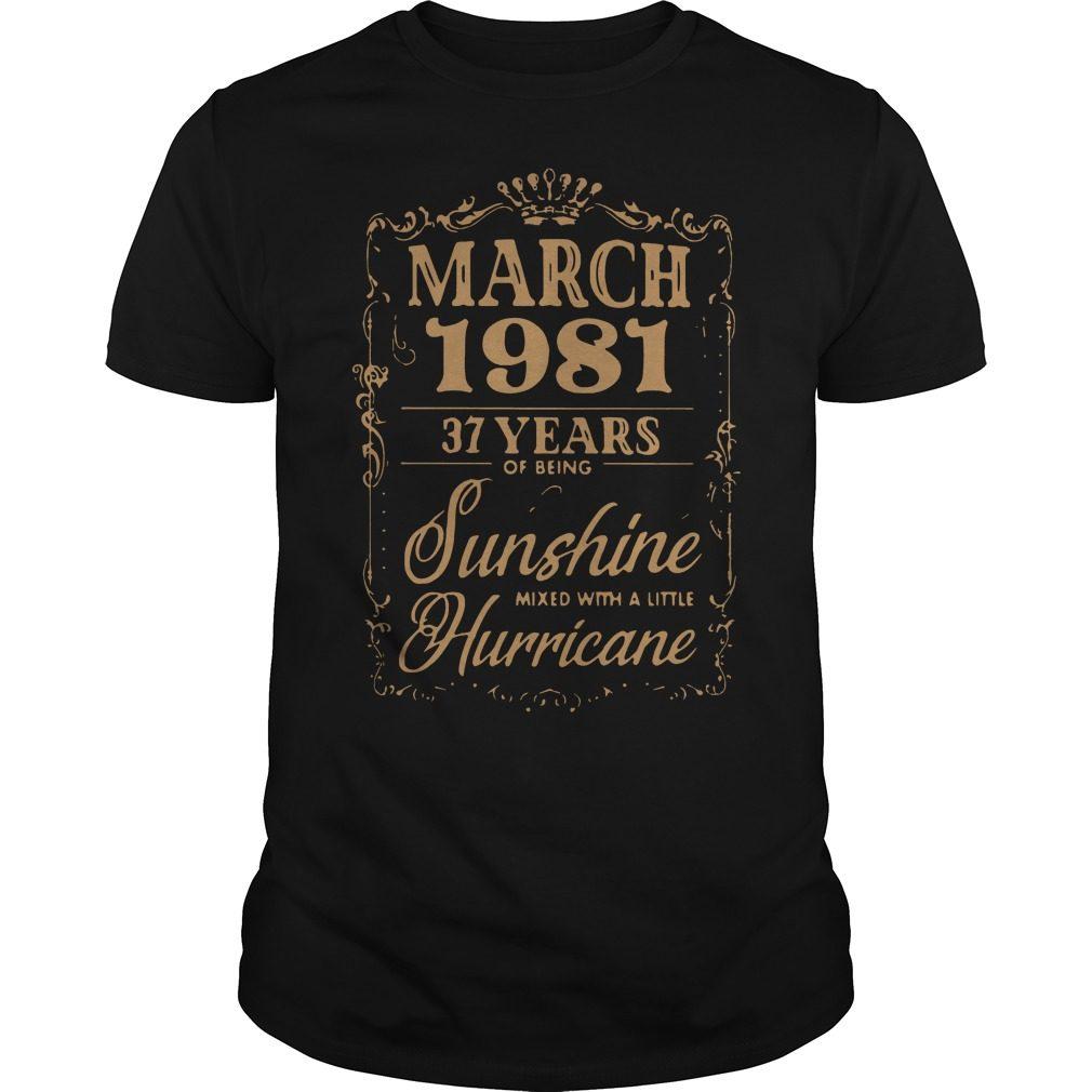 March 1981 37 Years Sunshine Mixed Little Hurricane Guys Shirt