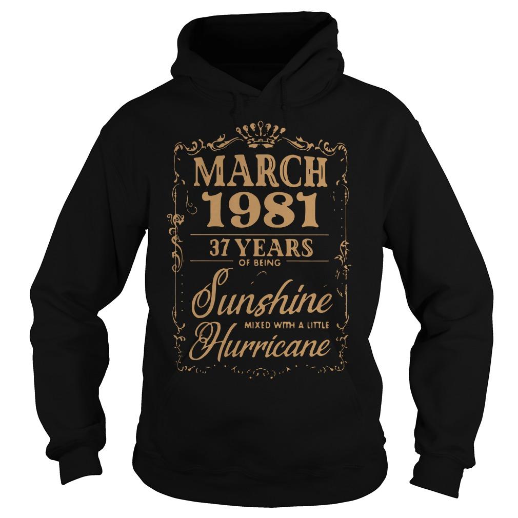 March 1981 37 Years Sunshine Mixed Little Hurricane Hoodie