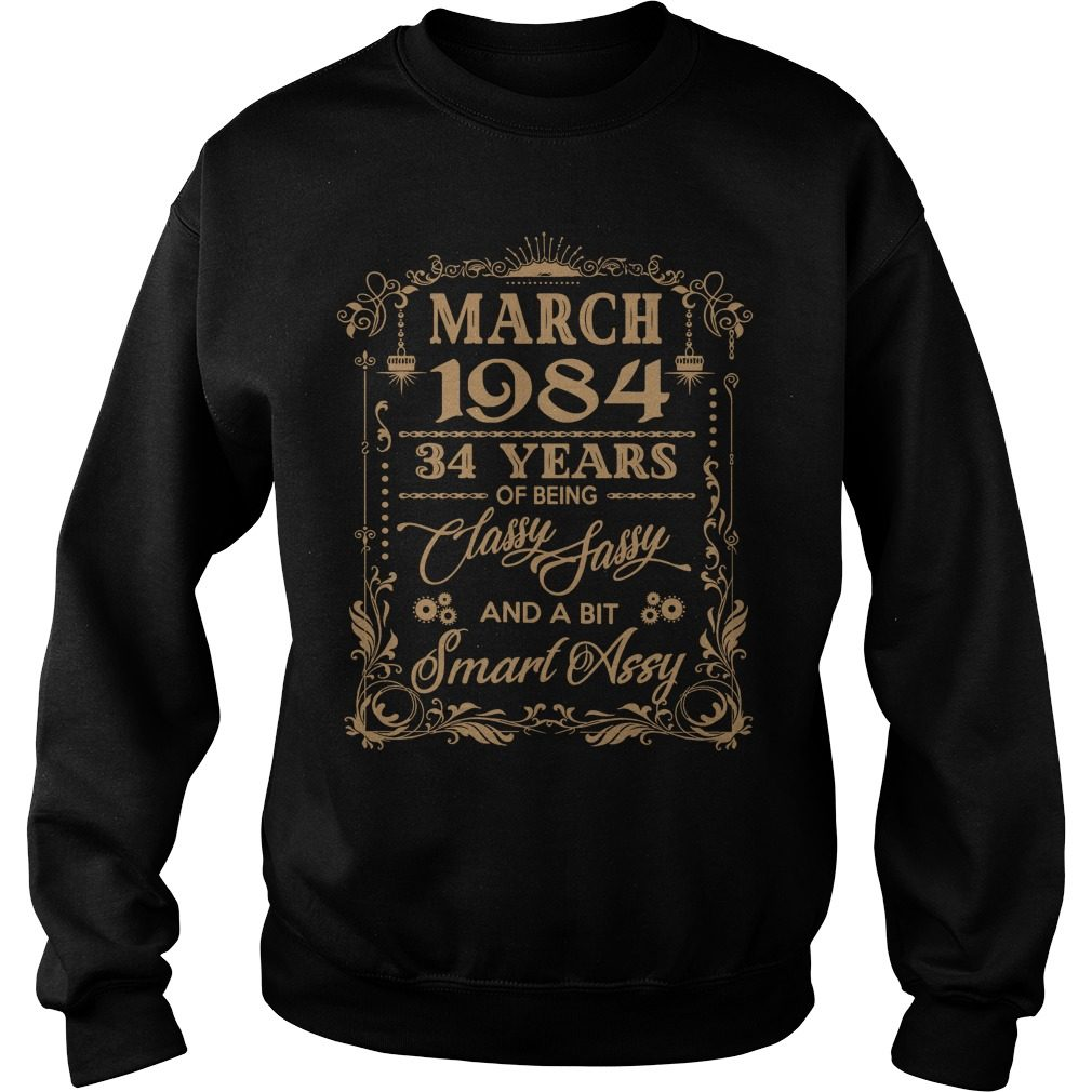 March 1984 34 Years Of Being Classy Sassy And A Bit Smart Assy Sweater
