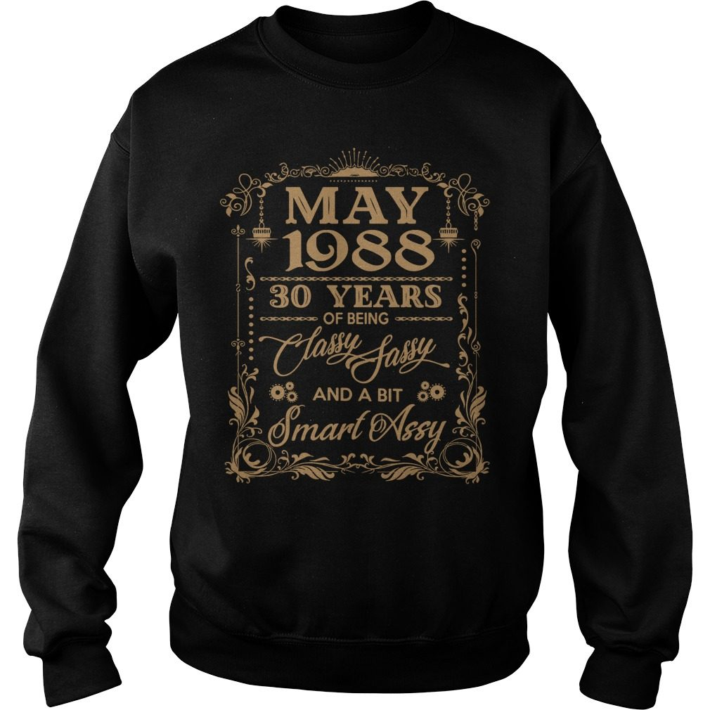 May 1988 30 Years Classy Sassy Bit Smart Assy Sweater