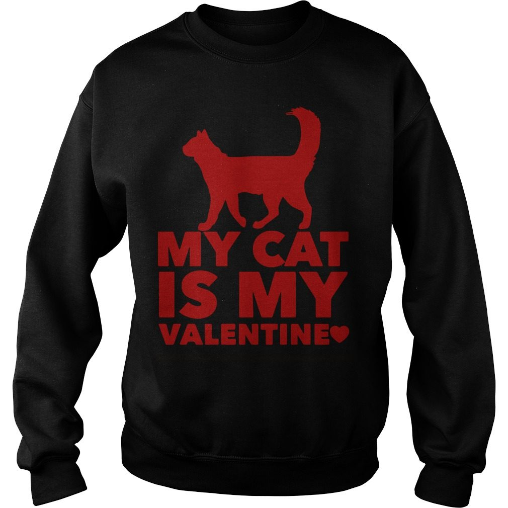 My Cat Is My Valentine Sweater