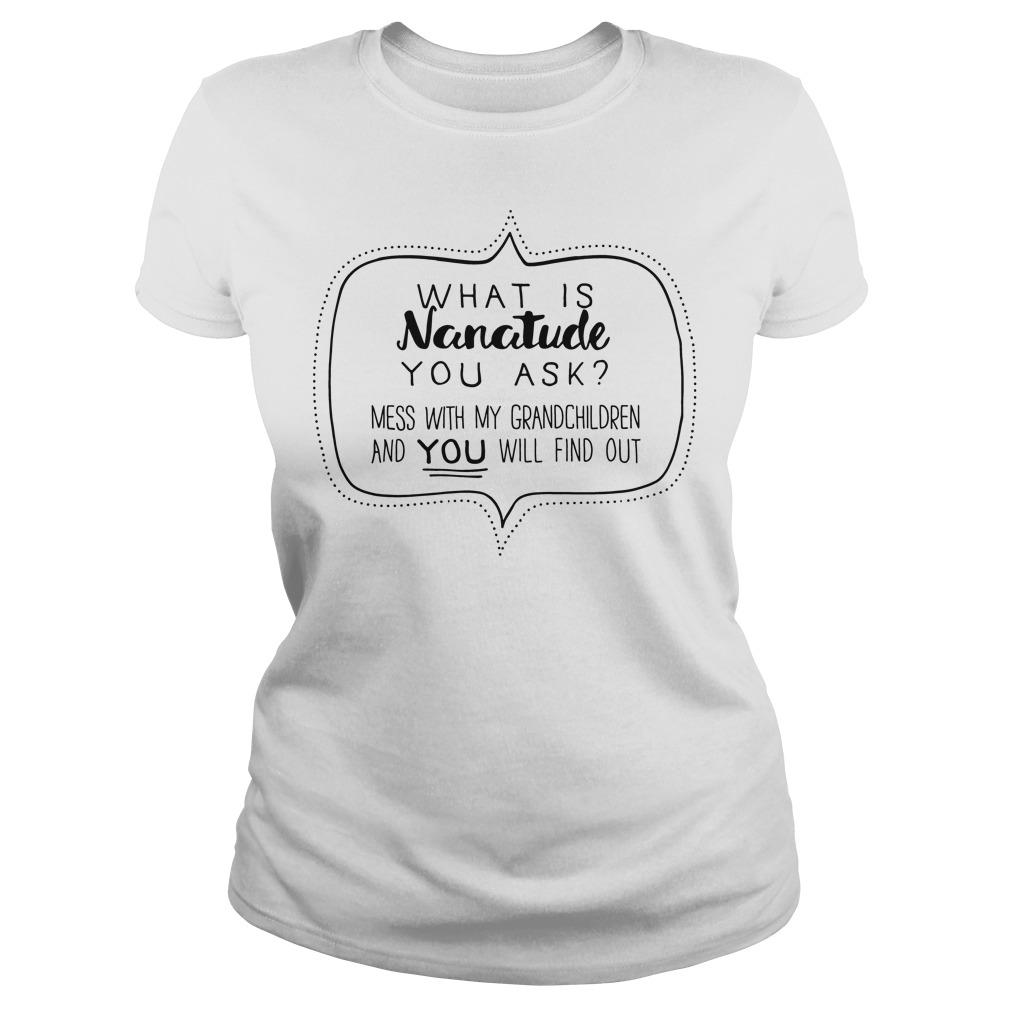Nanatude Ask Mess Grandchildren Ladies Tee