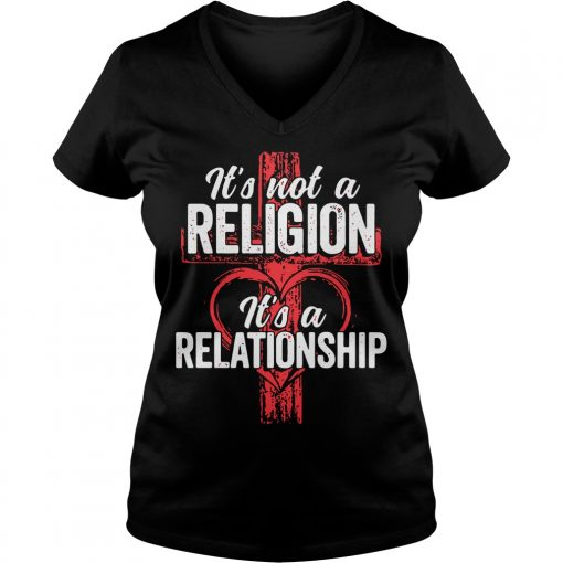 Not Religion Relationship V Neck T Shirt