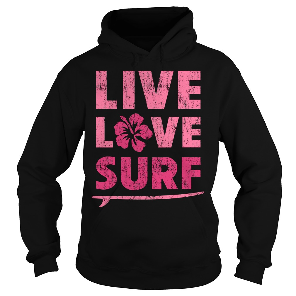 Official Live Love Surf Hoodie