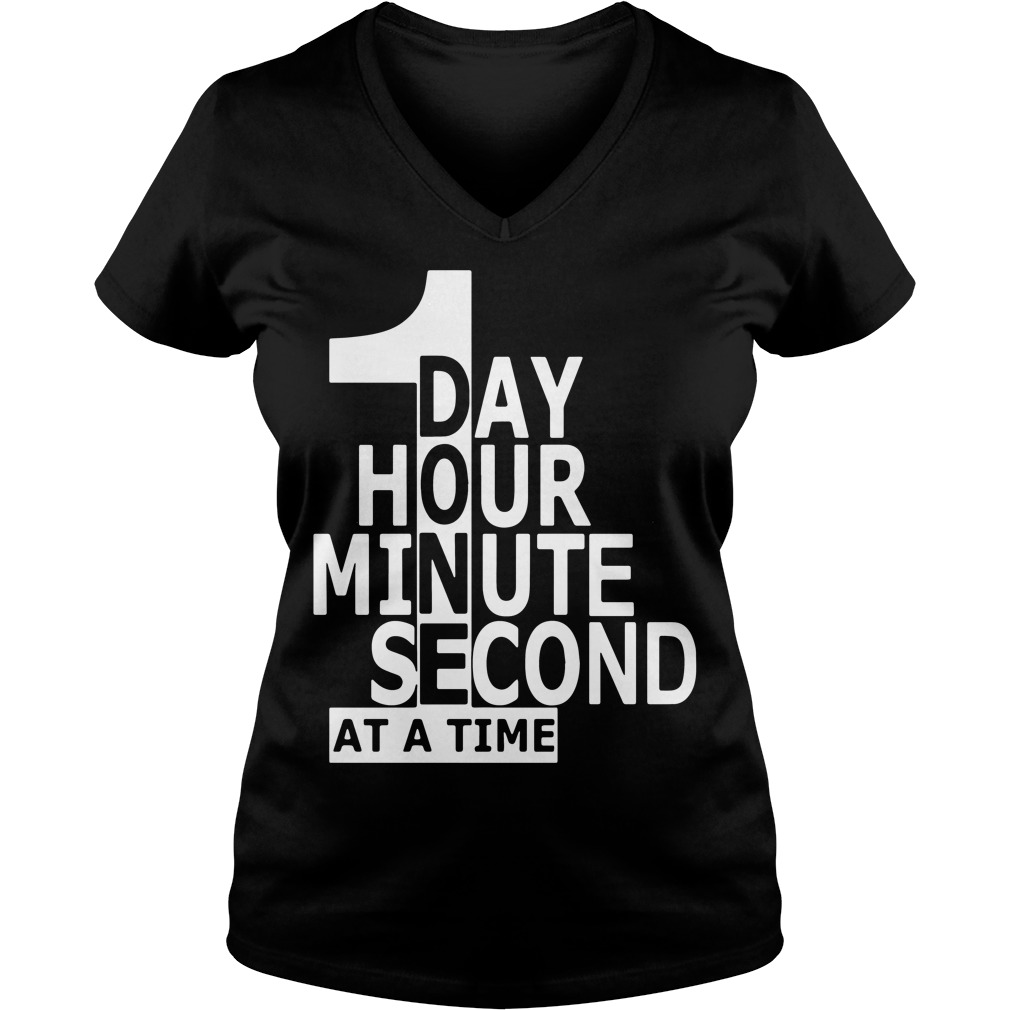 One Day Hour Minute Second Time V-neck t-shirt
