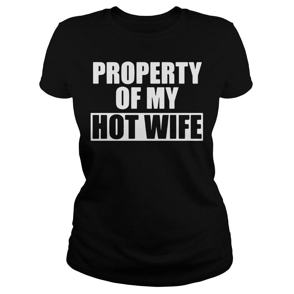 Property Hot Wife Ladies Tee