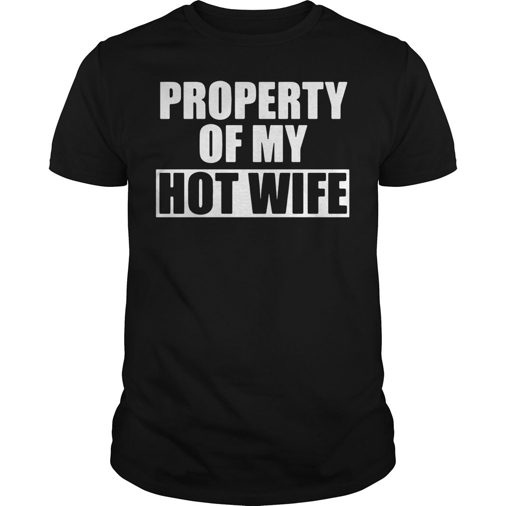 Property Hot Wife Shirt