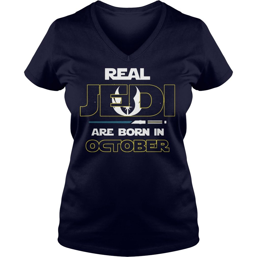 Real Jedi Are Born In October V Neck T Shirt