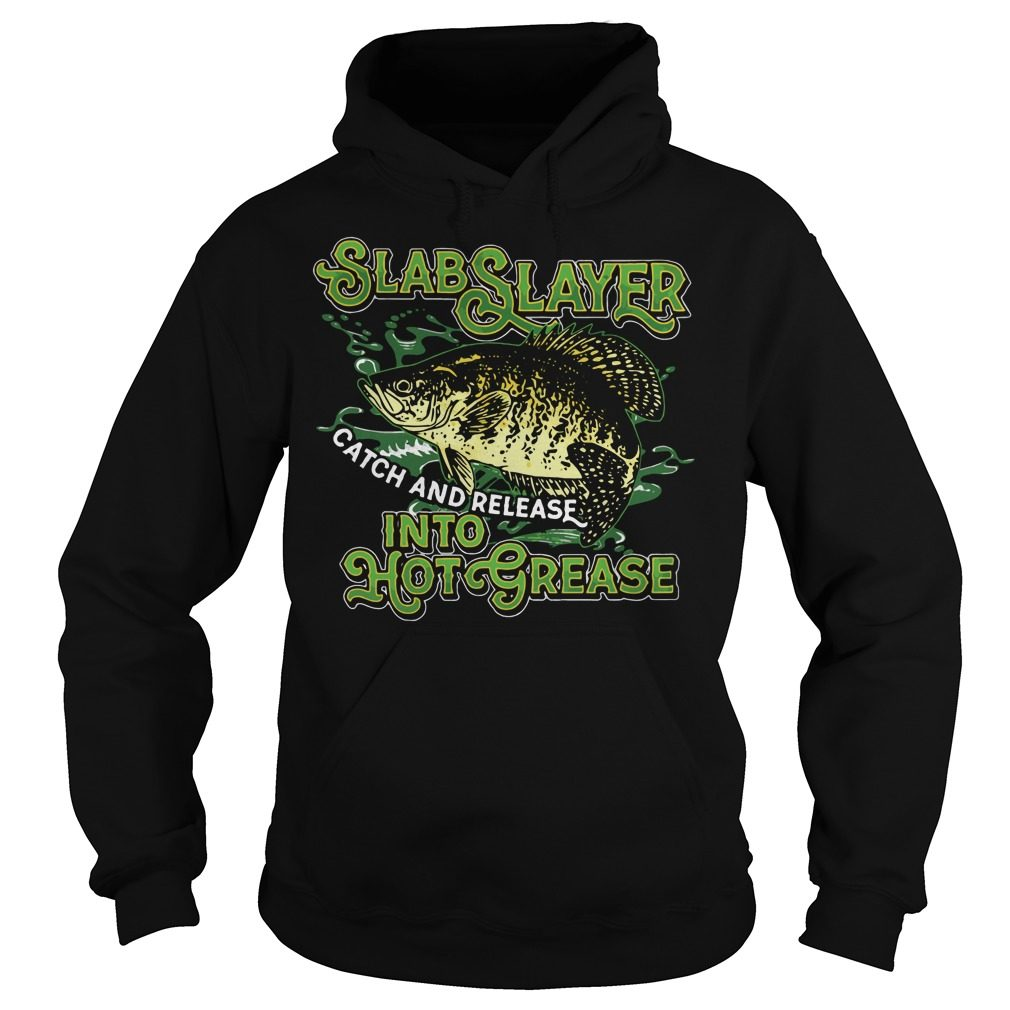 Slabslayer Catch Release Hot Grease Hoodie