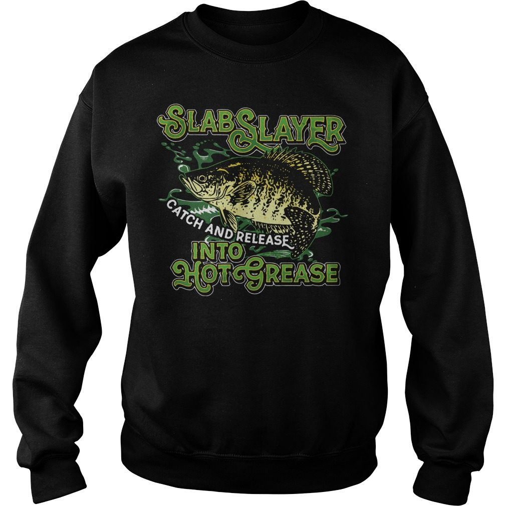 Slabslayer Catch Release Hot Grease Sweater