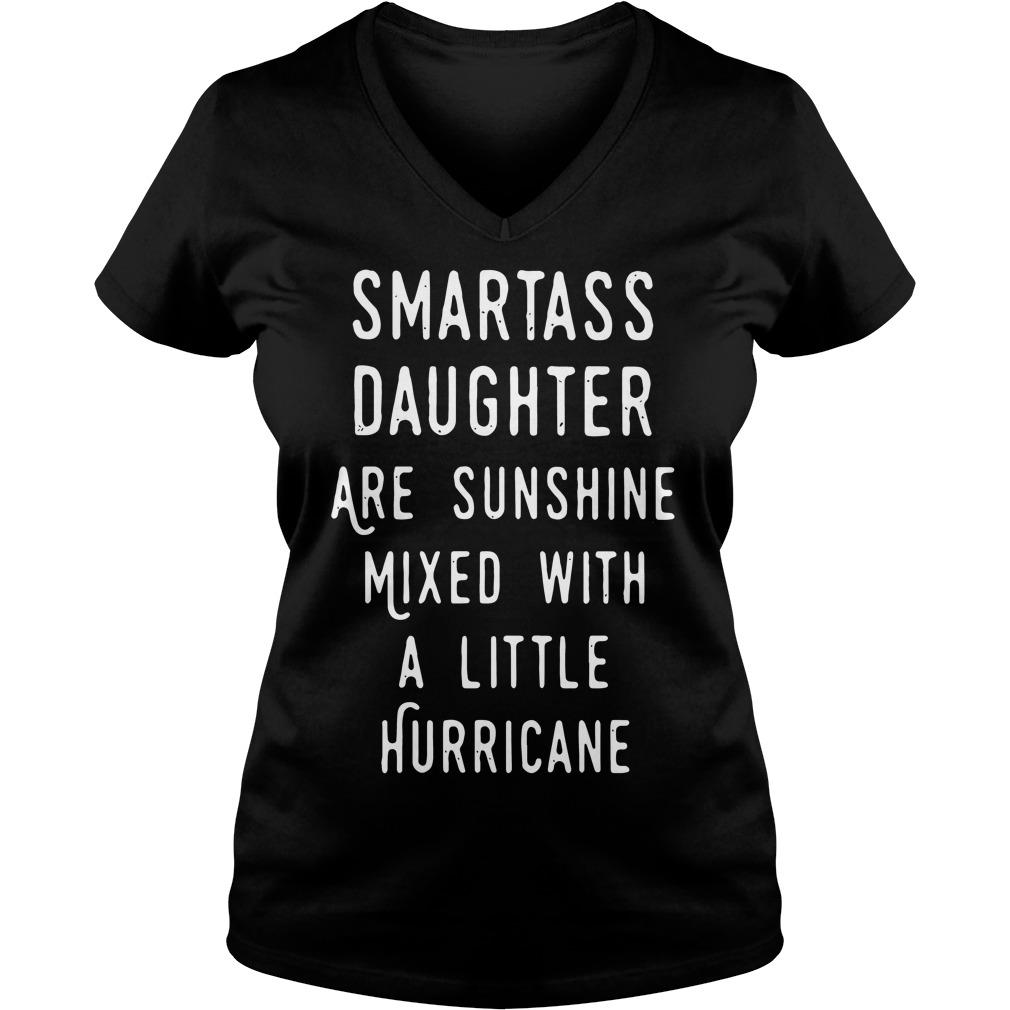 Smartass Daughter Sunshine Mixed Little Hurricane V-neck t-shirt