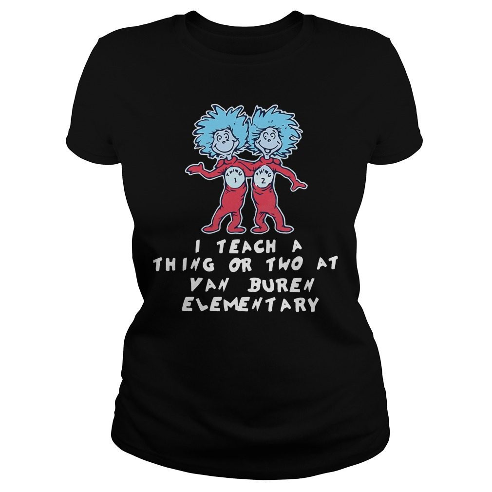 Teach Thing Two Van Buren Elementary Ladies Tee