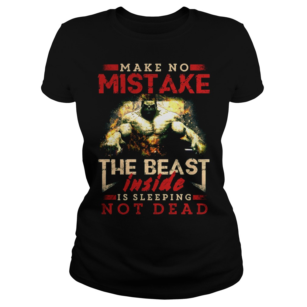 The Beast Inside Is Sleeping Not Dead Ladies Tee