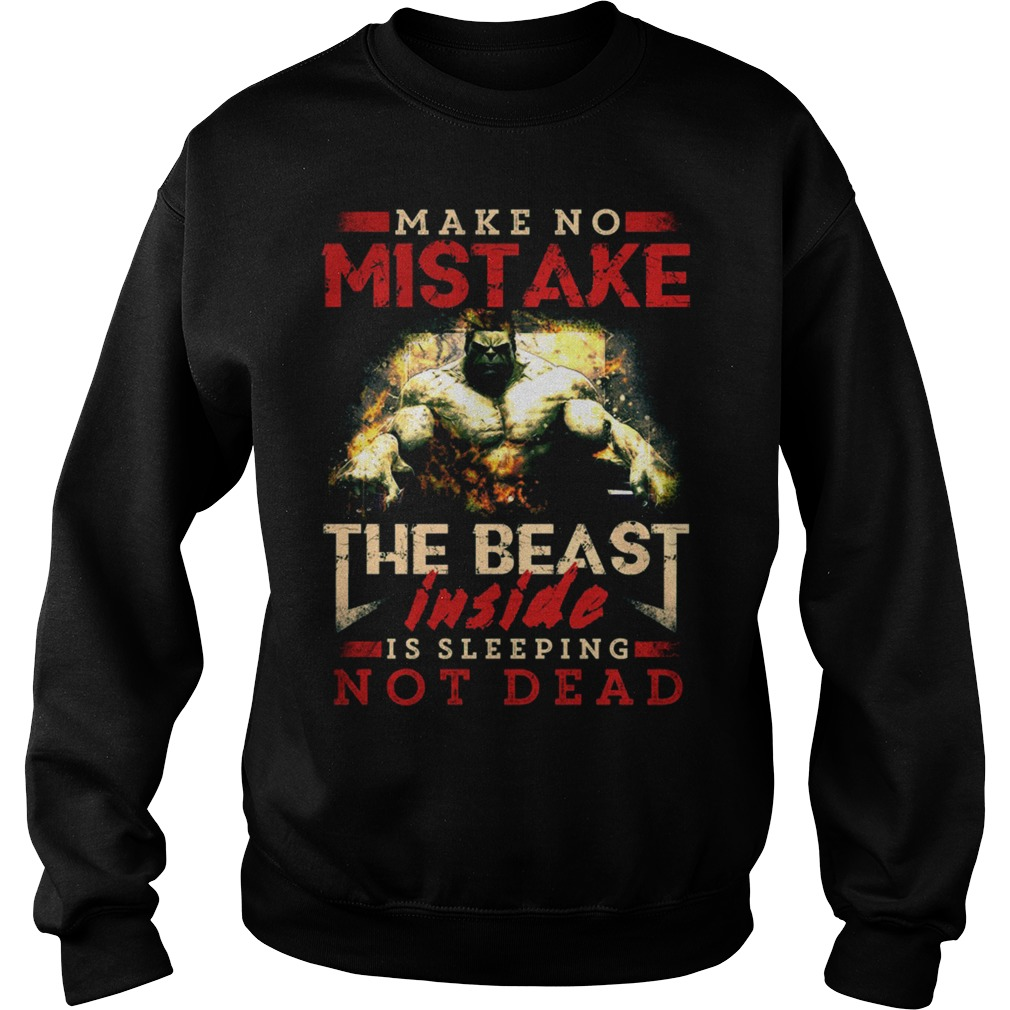 The Beast Inside Is Sleeping Not Dead Sweater