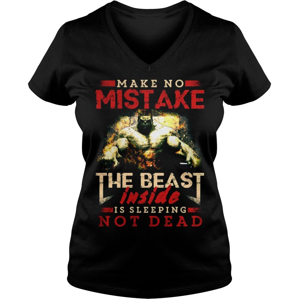 The Beast Inside Is Sleeping Not Dead V-neck t-shirt