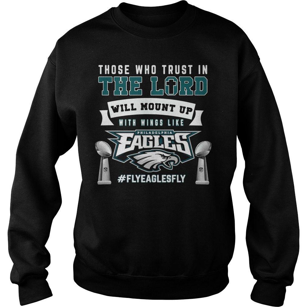 Trust Lord Will Mount Wings Like Philadelphia Eagles Sweater