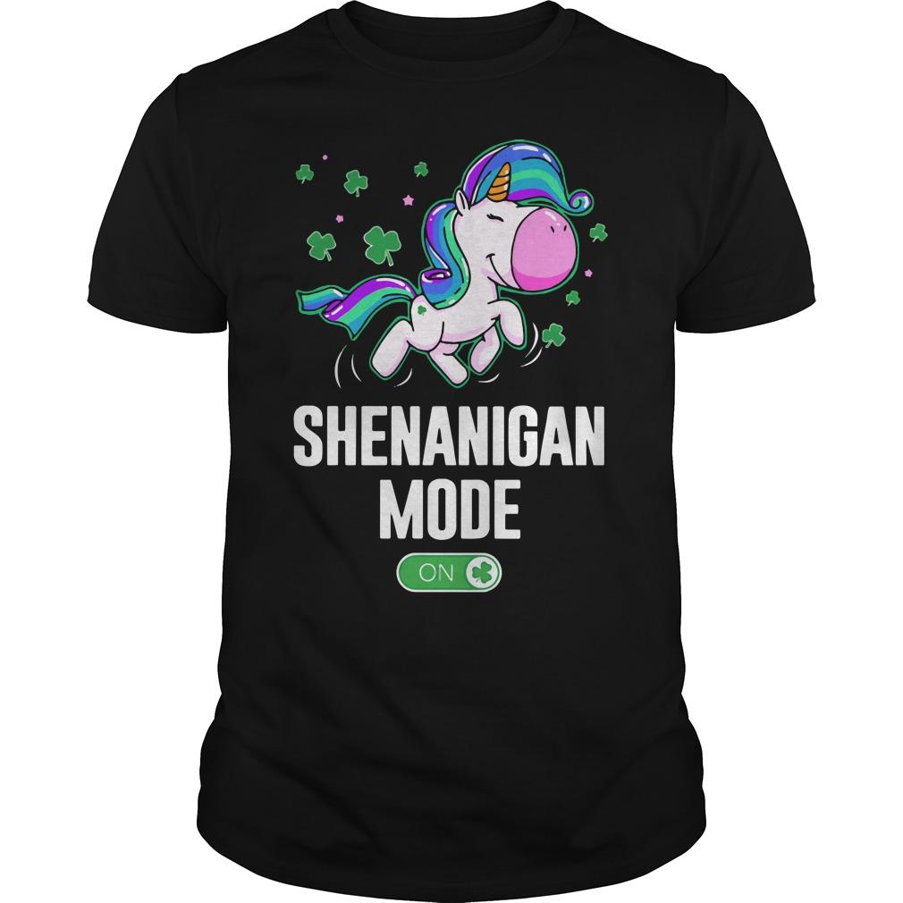 Unicorn Shenanigan Mode On Guys Shirt