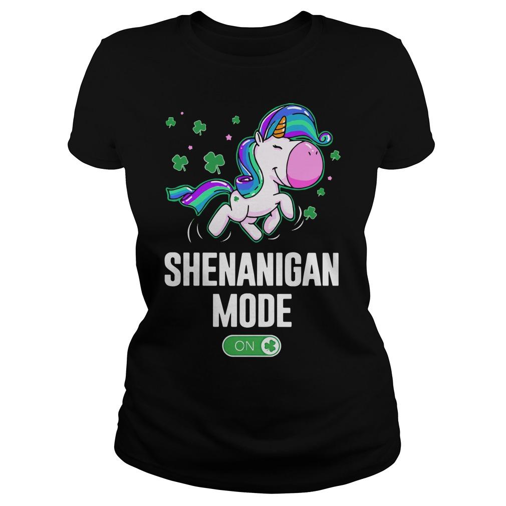 Unicorn Shenanigan Mode On Ladies Tee