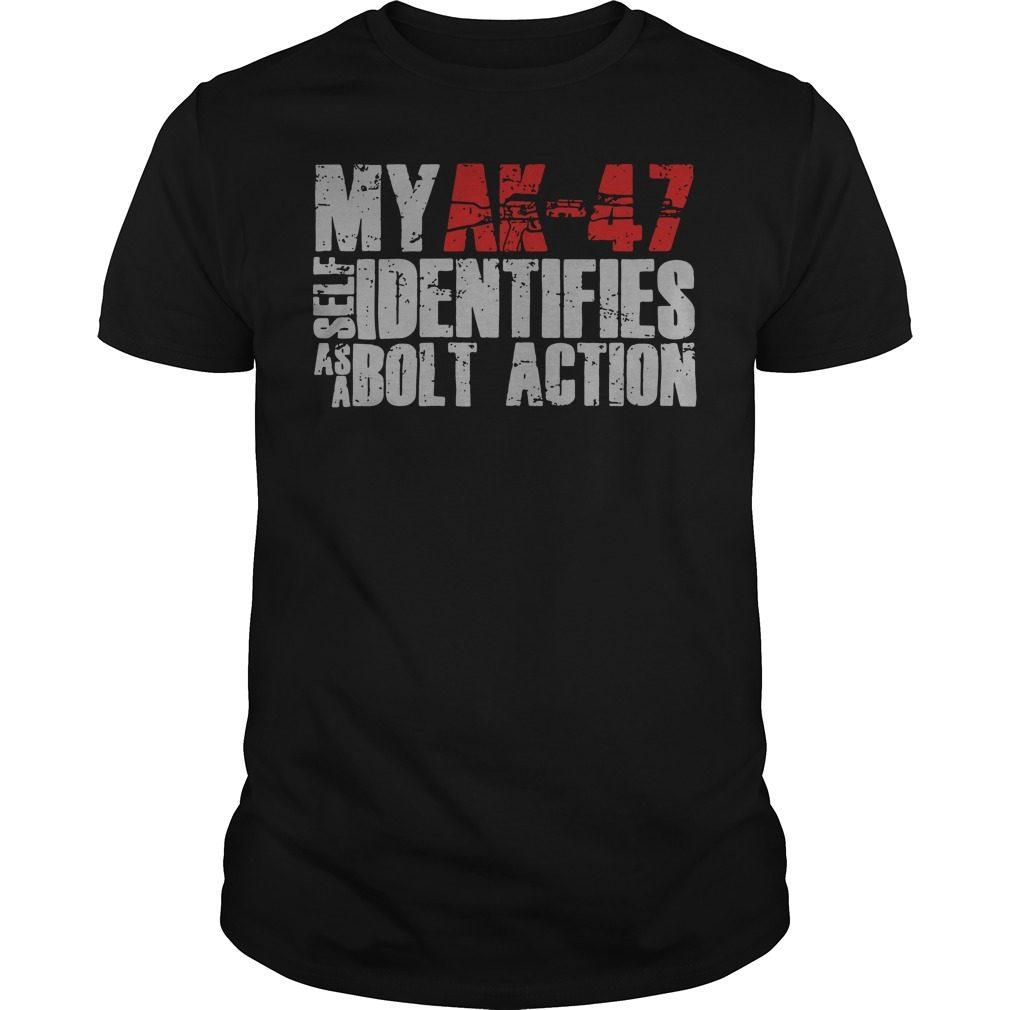 Ak 47 Self Identifies Bolt Action Shirt