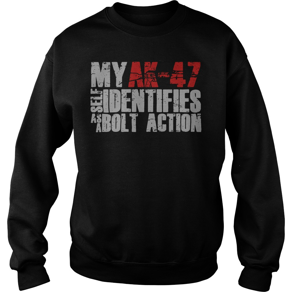 Ak 47 Self Identifies Bolt Action Sweater