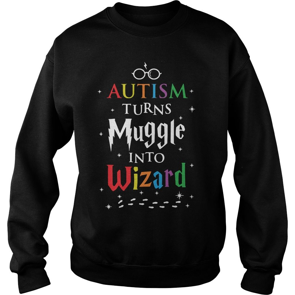 Autism Turns Muggles Wizards Sweater