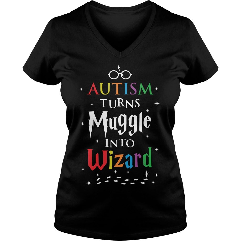 Autism Turns Muggles Wizards V-neck t-shirt